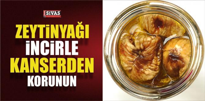 Zeytinyağı incir ile kanserden kurtulun